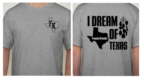 """I Dream of Texas"" Francie Krienitz T-Shirt"