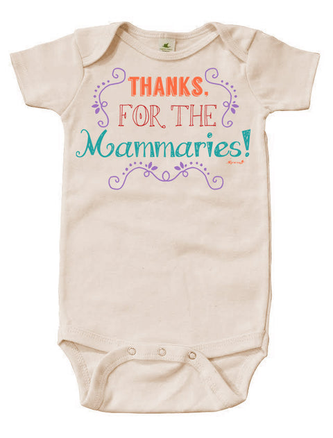 Thanks For The Mammaries Graphic Snappie | Organic Cotton | Short Sleeve Baby Bodysuit | Natural | USA Made