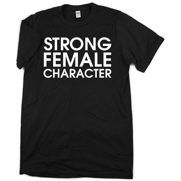 Strong Female Character Shirt (Black)