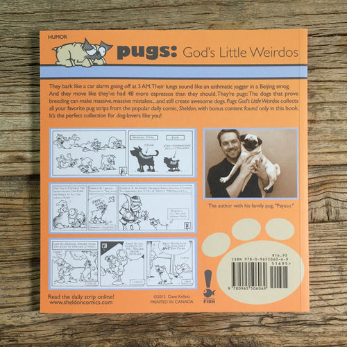 Sheldon Book - Pugs: God's Little Weirdos