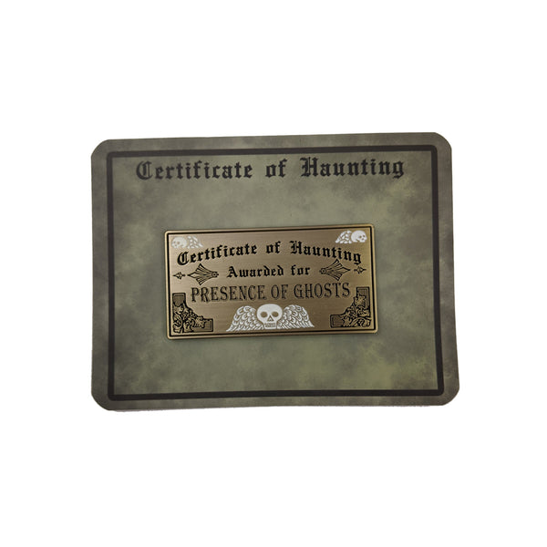 Certificate of Haunting Pin!