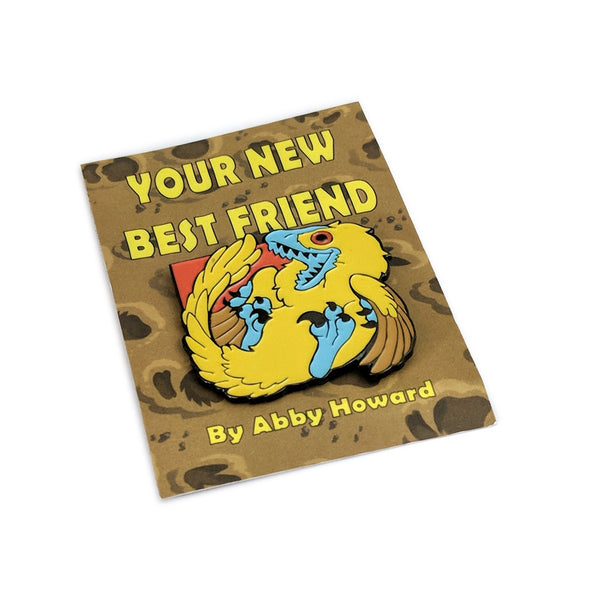 Your New Best Friend Pin