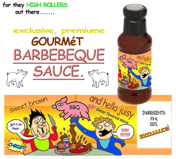 Sweet Bro and Hella Jeff BARBEQUE SAUCE!
