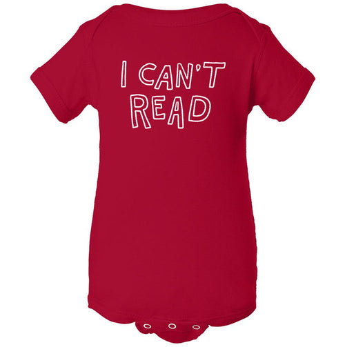 I Can't Read Onesie