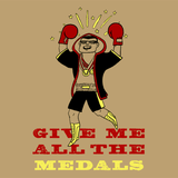Give Me All the Medals Shirt *LAST CHANCE*