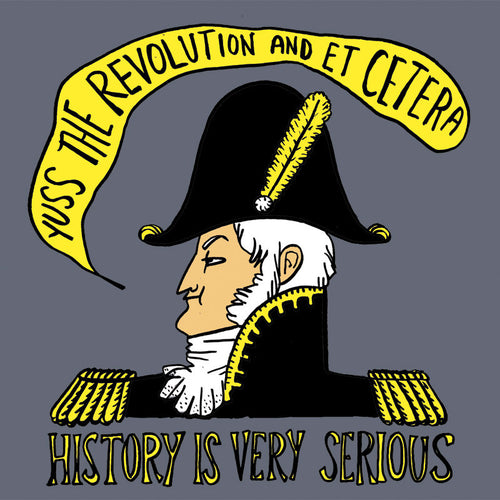 History is Serious Shirt