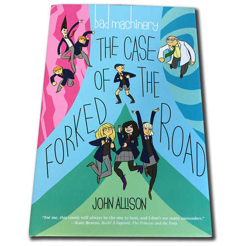 Bad Machinery Vol 7:  The Case of the Forked Road