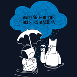Waiting for the Deus Ex Machina Shirt