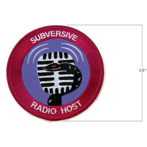 Subversive Radio Host Patch *LAST CHANCE*