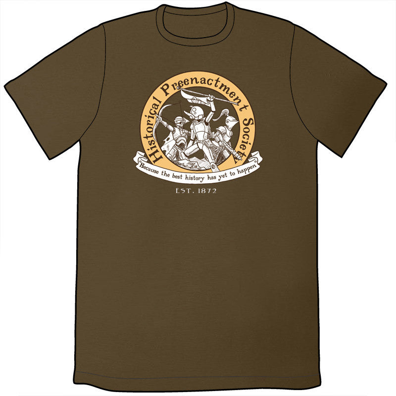 84d956c4 Historical Preenactment Society T-Shirt
