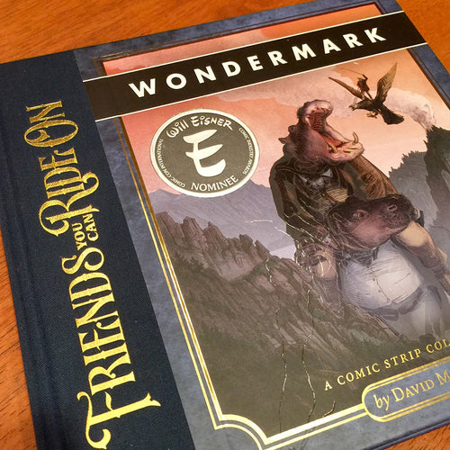 Friends You Can Ride On (Wondermark Vol. 5)