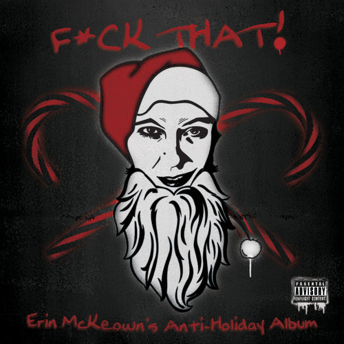 F*CK THAT! ANTI-HOLIDAY ALBUM and HYMNAL (2011)