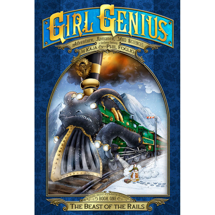 5ae8a7470 Girl Genius Book 14: The Beast of the Rails