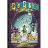 Girl Genius Book 17: Kings and Wizards