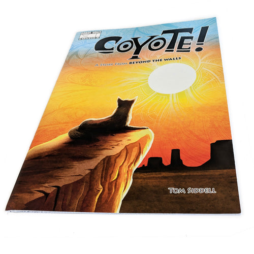 Coyote! A Story from Beyond the Walls