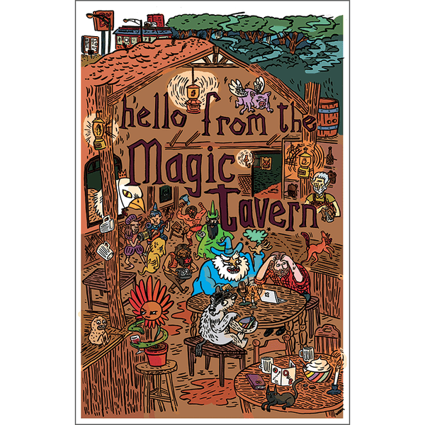 Hello From The Magic Tavern Kevin Budnik Print