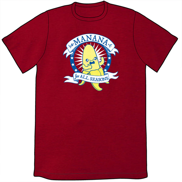 A Manana for All Seasons Shirt