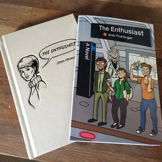 The Enthusiast: A Novel