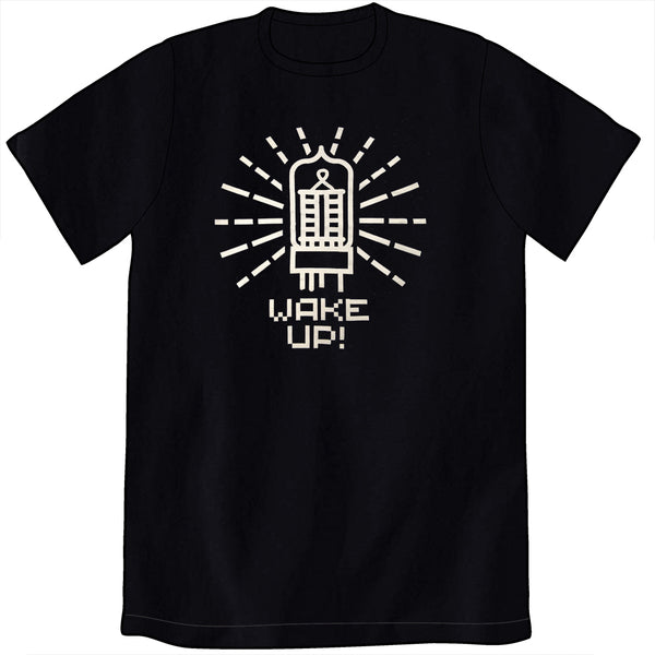 Wake Up! Shirt