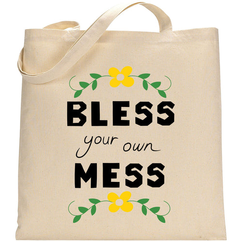 Bless Your Own Mess Tote
