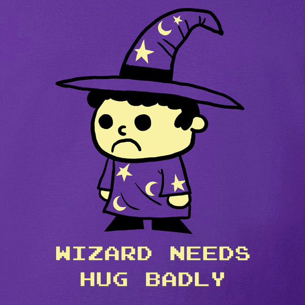 Wizard Needs Hugs Badly Shirt *LAST CHANCE*