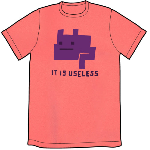 It Is Useless Shirt