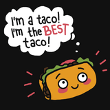 I'm the Best Taco Shirt