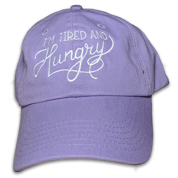 I'm Tired and Hungry Hat