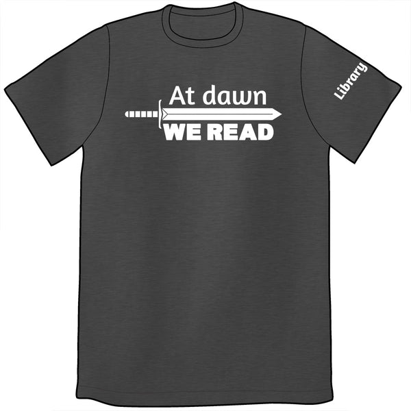 At Dawn We Read Shirt