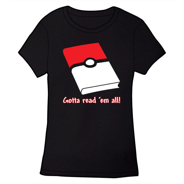 Gotta Read 'Em All Shirt