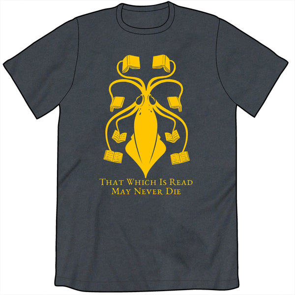 That Which is Read May Never Die Shirt