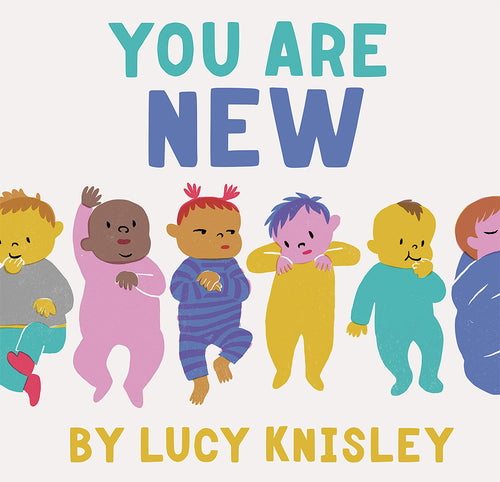 You Are New: A Baby Book for Kids and Expectant Mothers