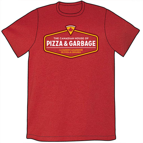 Canadian House of Pizza & Garbage Shirt