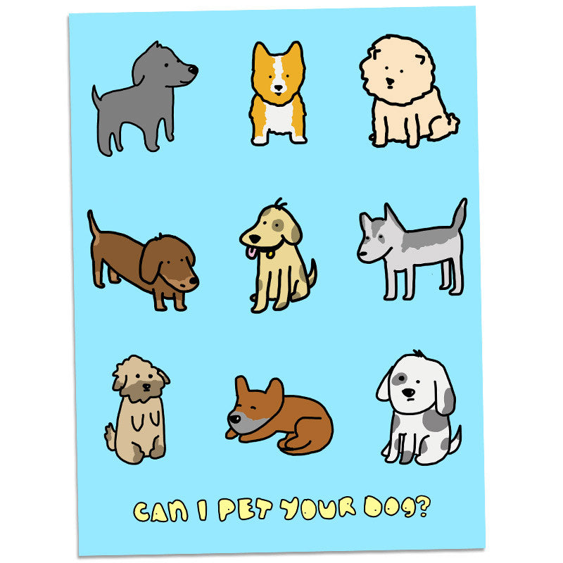 Can I Pet Your Dog? Poster  Pet Poster