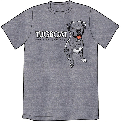 Can I Pet Your Dog Tugboat Shirt