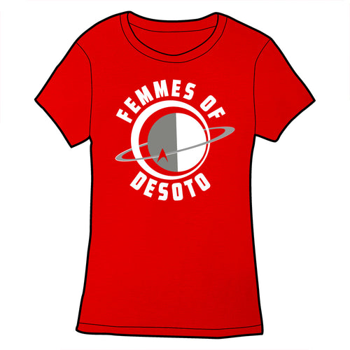 Femmes of Desoto Shirts and Tanks PRE-ORDER