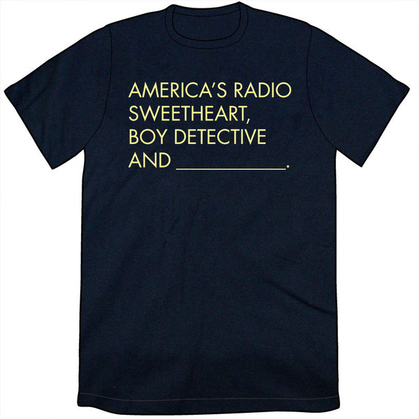America's Radio Sweetheart... Shirt