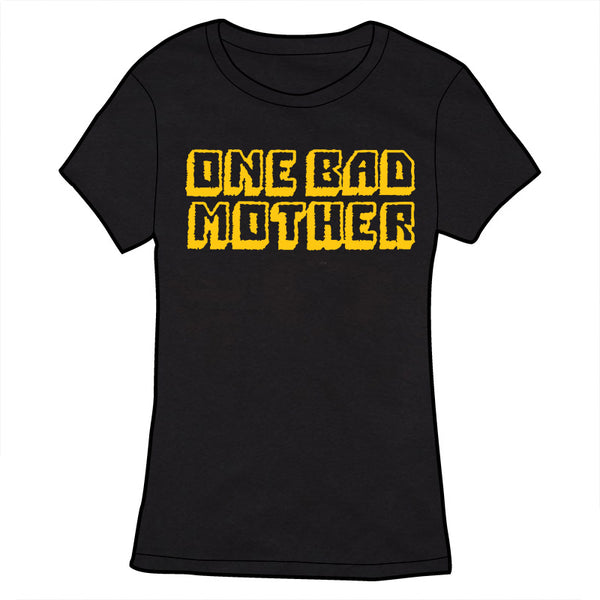 One Bad Mother Shirt