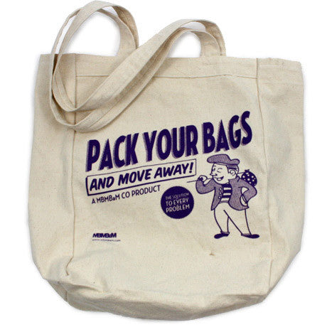 Pack Your Bags And Move Away Tote