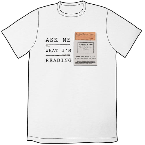 Reading Glasses Ask Me What I'm Reading Shirt