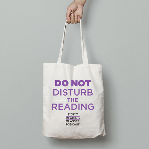 Reading Glasses Do Not Disturb the Reading Tote Bag