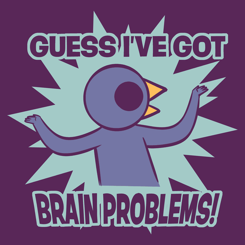 Brain Problems Shirt