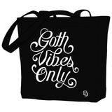 Goth Vibes Only Tote