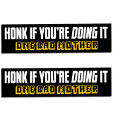 One Bad Mother Doing It Bumper Stickers
