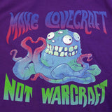 Make Lovecraft Not Warcraft Shirt