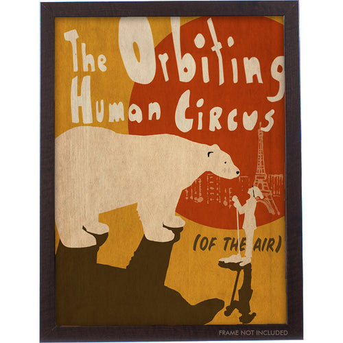 The Orbiting Human Circus (Of the Air) Poster
