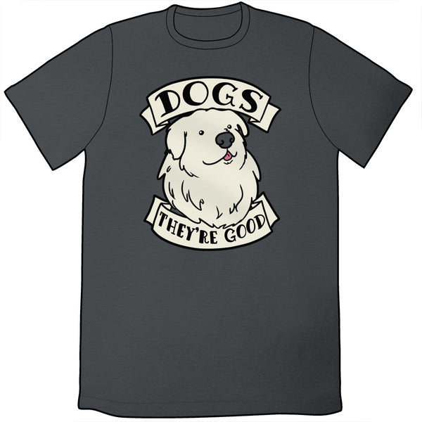 ae9bc4823 Dogs Are Good Shirt – TopatoCo