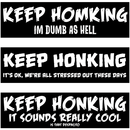Keep Honking Stickers