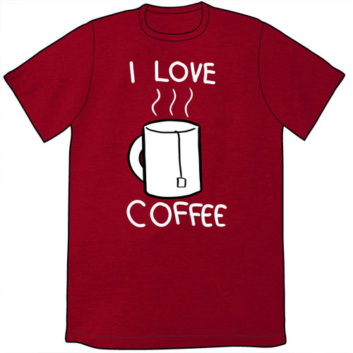 I Love Coffee Shirt *LAST CHANCE*
