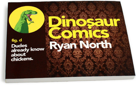 Dinosaur Comics fig. f: Feelings Are Boring...